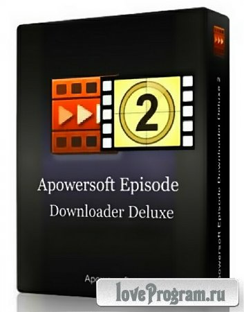 Apowersoft Episode Downloader Deluxe 2.6.0.0