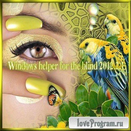 Windows helper for the blind 2012.2.1