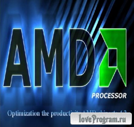 Optimization the productivity AMD chipsets 4.2