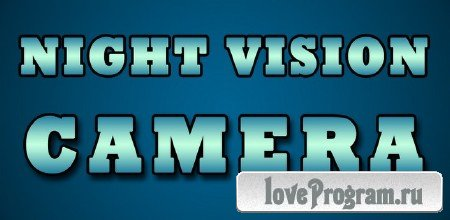 Night Vision Camera 1.1.3 (Android)