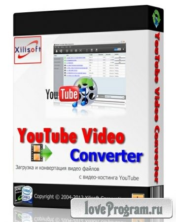 Xilisoft YouTube Video Converter 3.3.3 Build 20120919