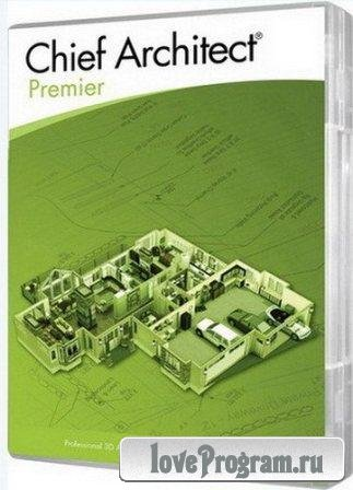Chief Architect Premier X5 v.15.1.0.25 (2012/RUS/ENG/PC/Win All)