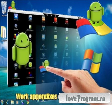 Work appendixes of Android on PC