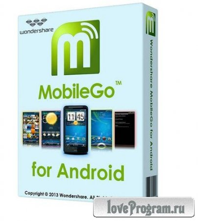 Wondershare MobileGo for Android 3.2.0.215 Rus Portable by Maverick