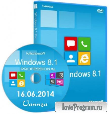 Windows 8.1 Pro With Update Vannza 16.06.2014 (x64/RUS/2014)