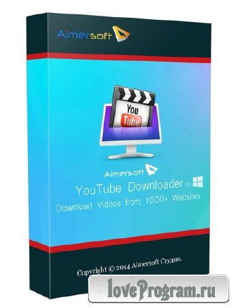 Aimersoft YouTube Downloader 4.2.2.0 Final