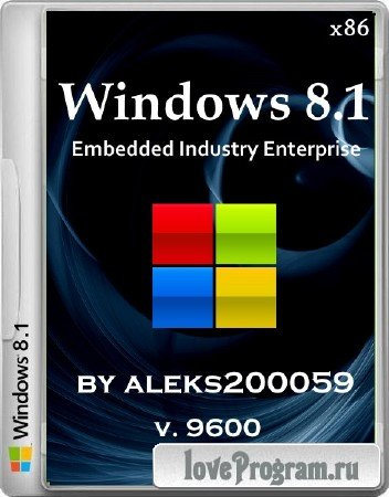 Windows Embedded 8.1 Industry Enterprise by aleks200059 (x86/2014/RUS)
