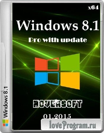Windows 8.1 Pro with update MoverSoft 01.2015 (x64/2015/RUS)