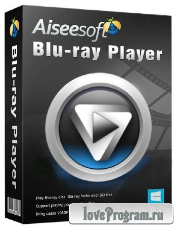 Aiseesoft Blu-ray Player 6.2.96 + Rus
