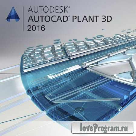 Autodesk AutoCAD Plant 3D 2016 G.49.0.04r3 (Eng|Rus) ISO-образ