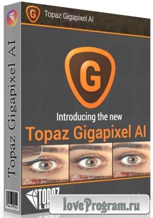 Topaz Gigapixel AI 5.5.1 + RePack