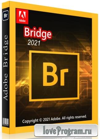 Adobe Bridge 2021 11.0.2.123 RePack by KpoJIuK