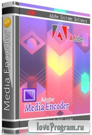 Adobe Media Encoder 2021 15.2.0.30 RePack by KpoJIuK